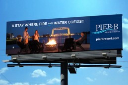 Pier B Billboard - A Stay Where Fire And Water Coexist.