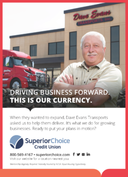 Superior Choice Credit Union Dave Edwards Trucking Poster.