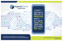 Superior Choice Credit Union Core Update Ad Poster.